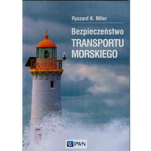 Bezpieczeństwo transportu morskiego, Ryszard K. Miler