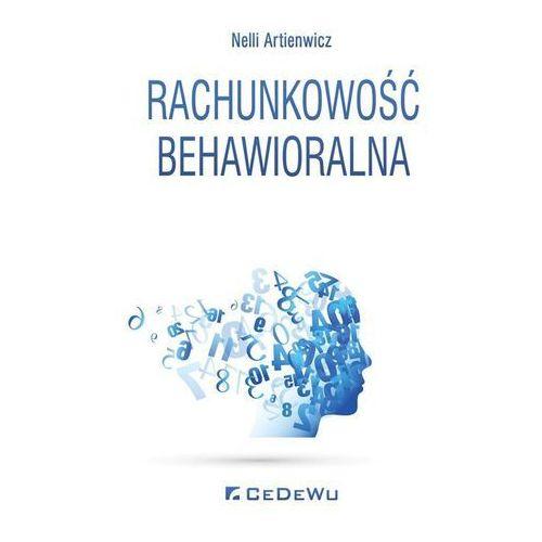Rachunkowość behawioralna- bezpłatny odbiór zamówień w Krakowie (płatność gotówką lub kartą). (210 str.)