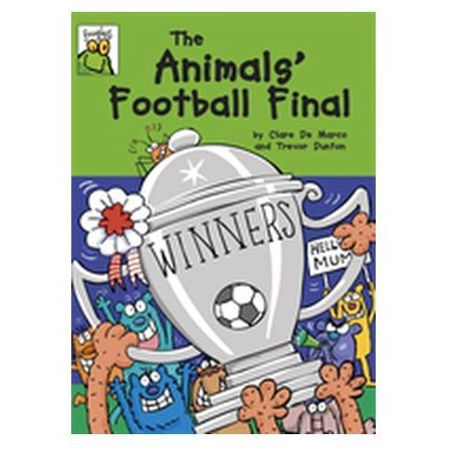 Froglets: The Animals' Football Final (9781445138794)