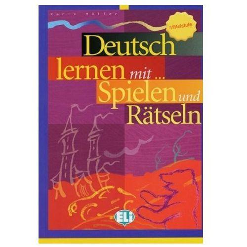 Deutsch lernen mit ... Spielen und Rätseln, Mittelstufe