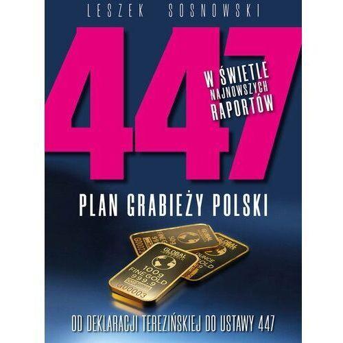447 plan grabieży polski - leszek sosnowski (2020)