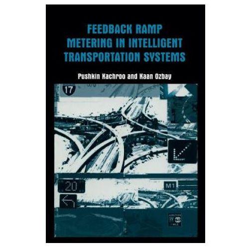 Feedback Ramp Metering in Intelligent Transportation Systems (9781461347378)