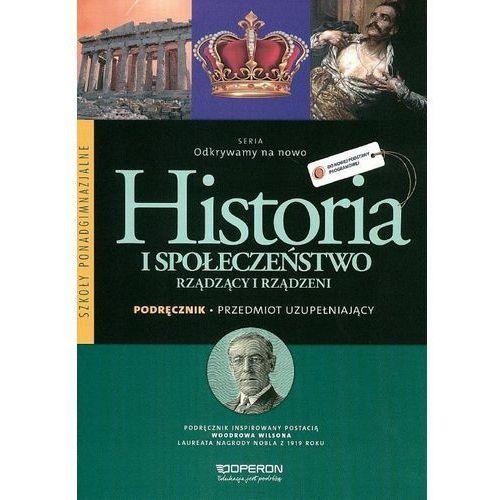 Historia Odkrywamy na nowo. Rządzący i rządzeni LO podręcznik - Praca zbiorowa, Adam Balicki
