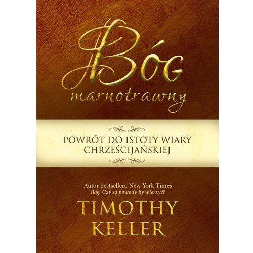 Keller timothy Bóg marnotrawny (9788393159314)