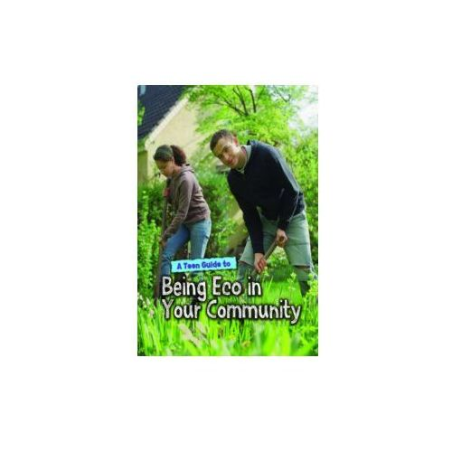 Teen Guide to Being Eco in Your Community