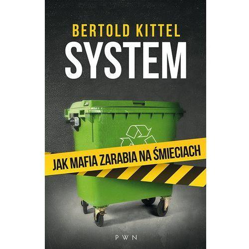 System. Jak mafia zarabia na śmieciach, oprawa miękka