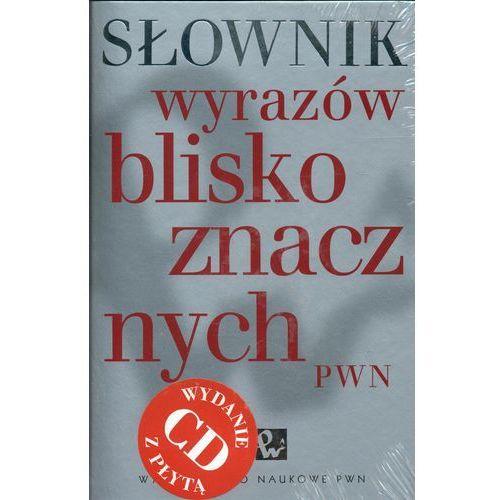 Słownik wyrazów bliskoznacznych + CD, Wydawnictwo Naukowe PWN