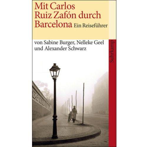 Mit Carlos Ruiz Zafón durch Barcelona (9783518458563)