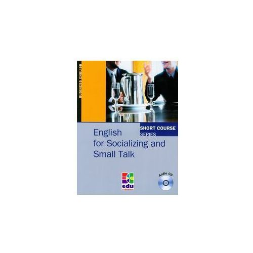 English for Socializing and Small Talk with CD (bc edukacja)