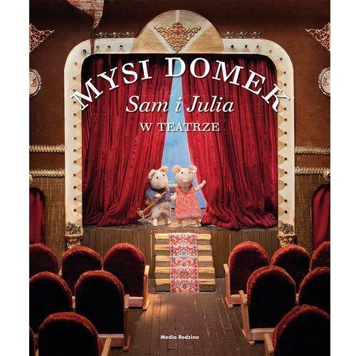 MYSI DOMEK SAM I JULIA W TEATRZE TW (2013)