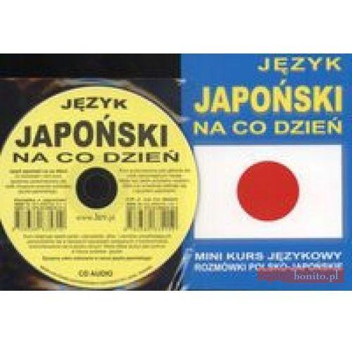 Język japoński na co dzień. Mini kurs językowy. Rozmówki polsko -japońskie (+ CD), oprawa miękka