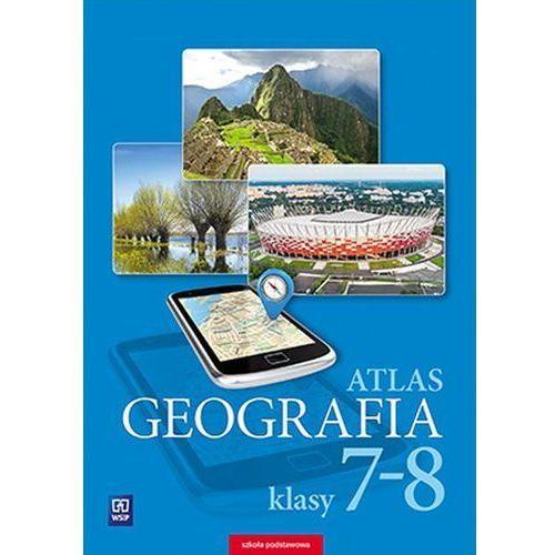 Atlas Geografia Szkoła Podstawowa kl. 7-8, praca zbiorowa