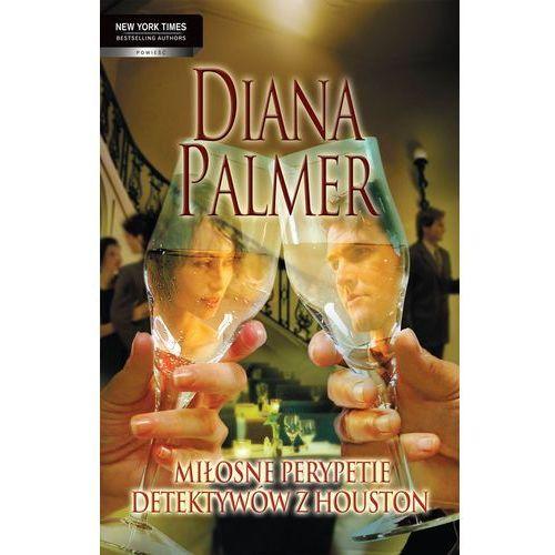 Miłosne perypetie detektywów z Houston - Diana Palmer (9788323882497)