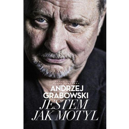Andrzej grabowski jestem jak motyl - grabowski andrzej, jabłonka jakub, łęczuk paweł (9788326845864)