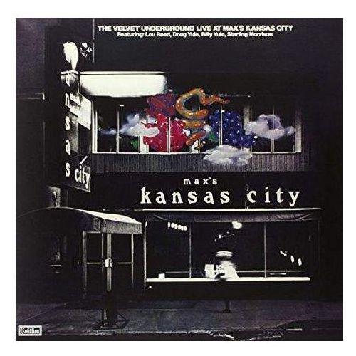 LIVE AT MAX'S KANSAS CITY (REMASTERED) - The Velvet Underground (Płyta winylowa) (0081227950712)
