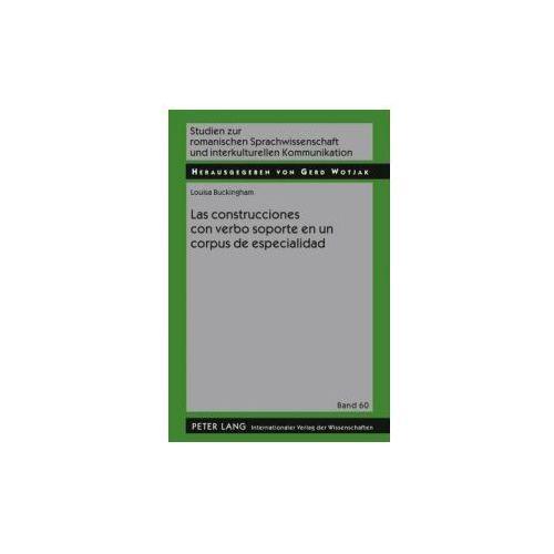 Las construcciones con verbo soporte en un corpus de especialidad (9783631595602)