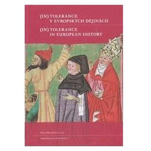 (In)tolerance v evropských dějinách / (In)Tolerance in European History Eva Doležalová (9788073083663)