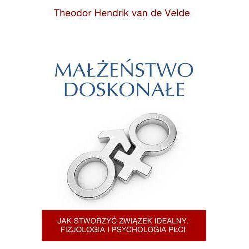 Małżeństwo Doskonałe Theodor Hendrik Van de Velde | 100% DYSKRECJI | BEZPIECZNE ZAKUPY