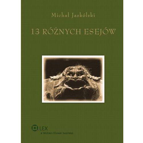 13 RÓŻNYCH ESEJÓW TW/WOLTERS, Jaskólski Michał