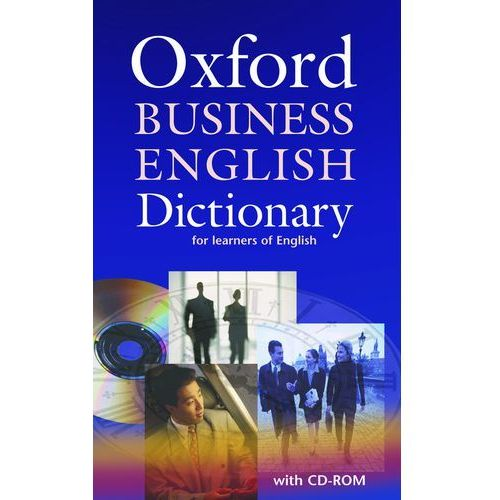 Oxford Business English Dictionary for Learners of English + CD, oprawa miękka