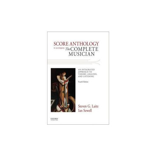 Score Anthology to Accompany The Complete Musician (9780199395514)