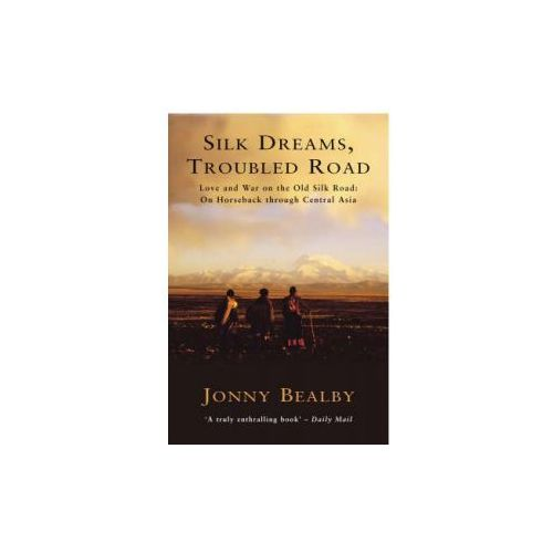 Silk Dreams, Troubled Road (9780099414698)