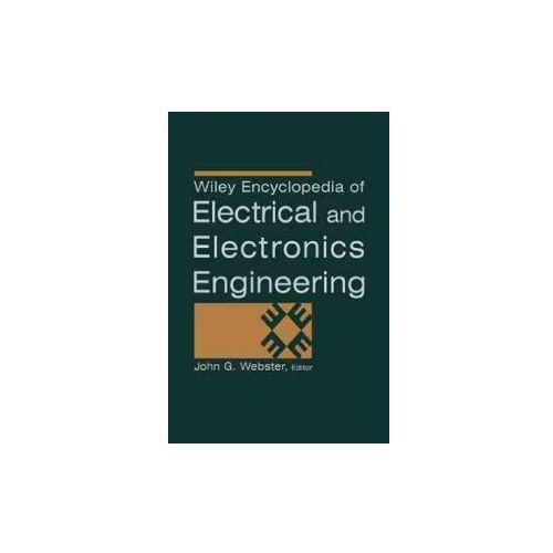 Encyclopedia of Electrical and Electronics Engineering (9780471139461)