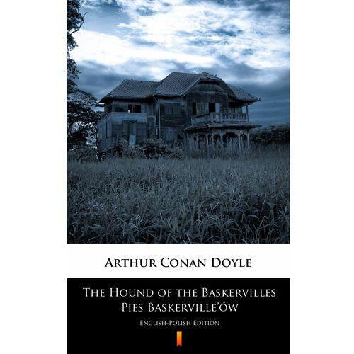 The Hound of the Baskervilles. Pies Baskerville'ów - Arthur Conan Doyle - ebook