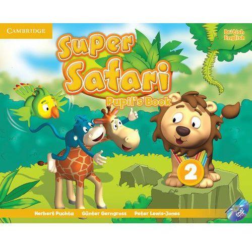 Super Safari Level 2 Pupil's Book With DVD ROM*natychmiastowawysyłkaod3,99, CAMBRIDGE UNIVERSITY PRESS