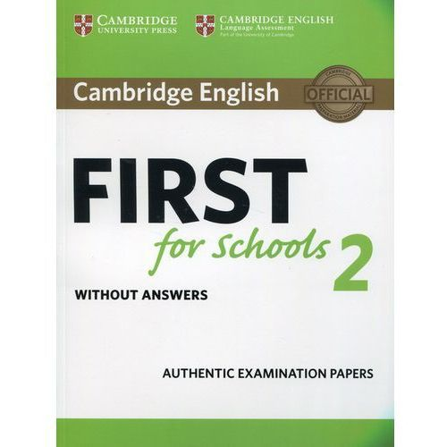 Cambridge English First for Schools 2 Student's Book without answers (120 str.)
