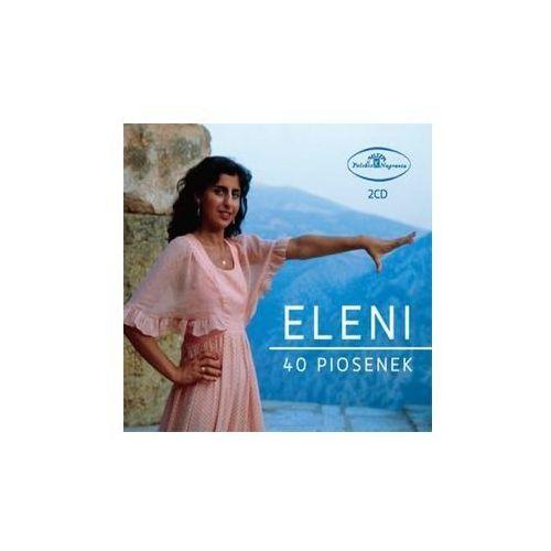 Warner music Eleni. 40 piosenek [2cd] (5907783426414)