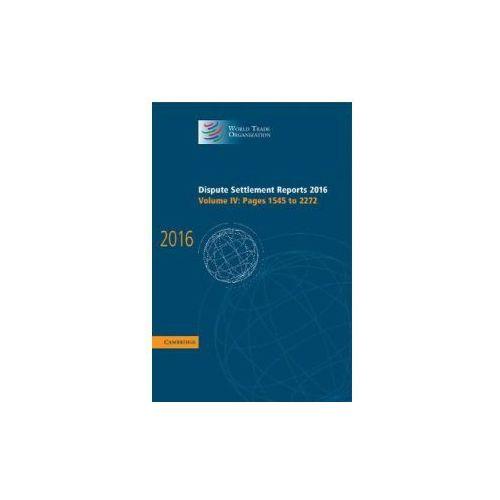 World Trade Organization Dispute Settlement Reports Dispute Settlement Reports 2016 (9781108427975)
