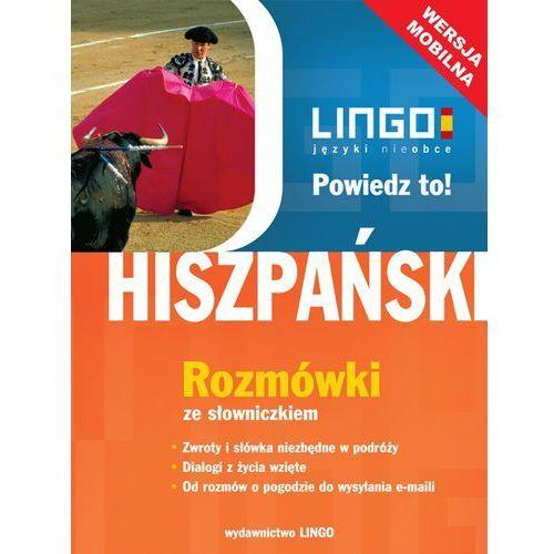 Hiszpański. Rozmówki ze słowniczkiem. Wersja mobilna - Justyna Jannasz (9788378920335)