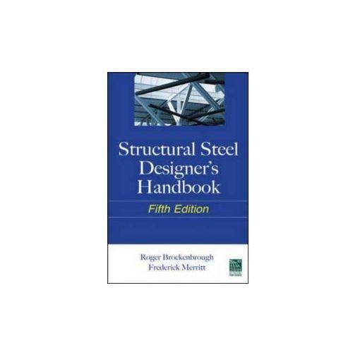 Structural Steel Designer's Handbook (9780071666664)