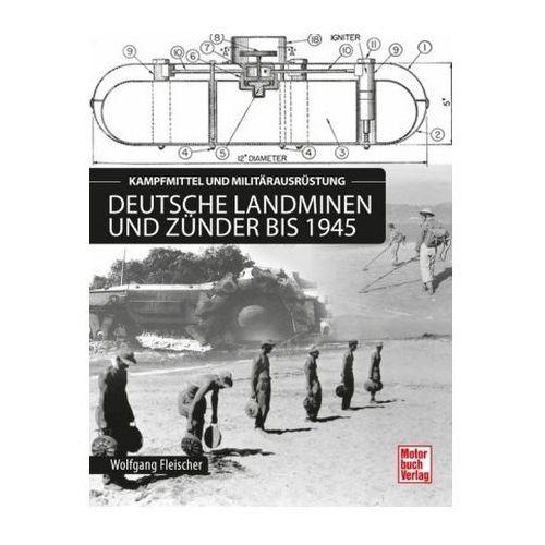 Deutsche Landminen und Zünder bis 1945