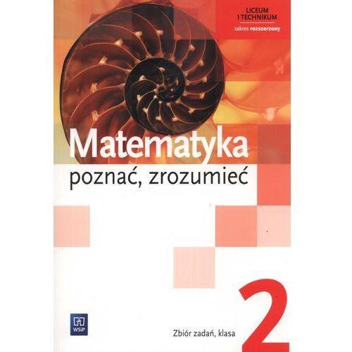 Matematyka Poznać Zrozumieć 2 Zbiór Zadań Zakres Rozszerzony (2013)