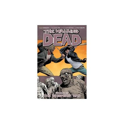 Walking Dead Volume 27: The Whisperer War, Kirkman, Robert