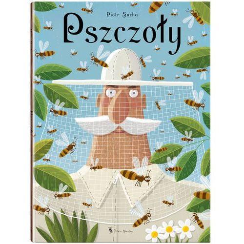 """Książka """"Pszczoły"""" wydawnictwo Dwie Siostry 9788363696559, Socha Piotr"""