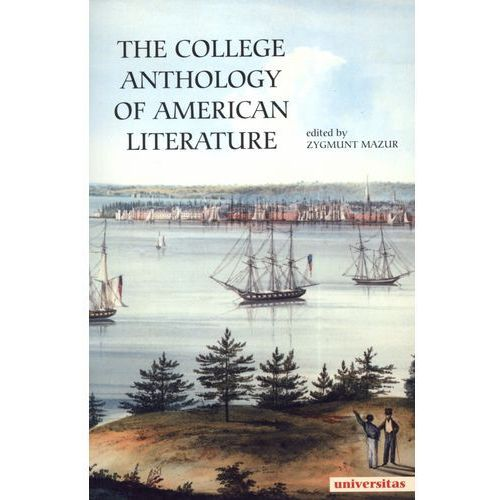 The College Anthology of American Literature (2013)