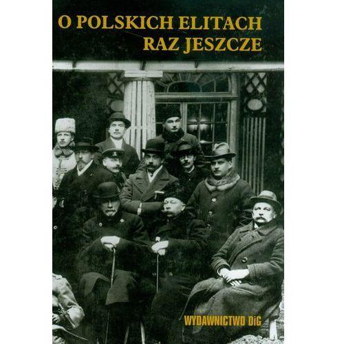 O polskich elitach raz jeszcze (294 str.)