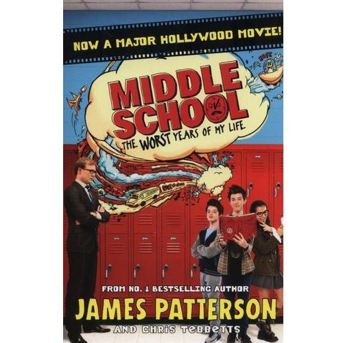 Middle School: the Worst Years of My Life - Dostawa 0 zł, James Patterson