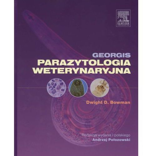 Parazytologia weterynaryjna Georgis, Bowman,A. Połozowski