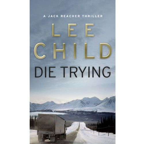 Die Trying, Lee Child