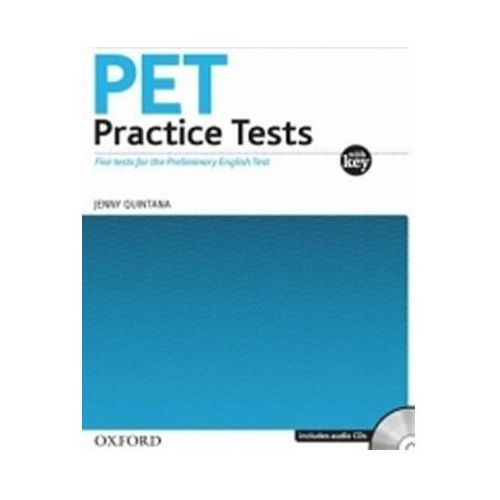 PET PRACTICE TESTS WITH ANSWER KEY and AUDIO CD PACK, Oxford University Press