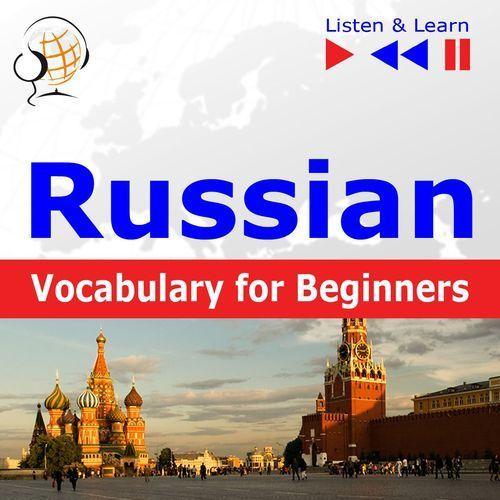 Russian Vocabulary for Beginners. Listen & Learn to Speak - Dorota Guzik