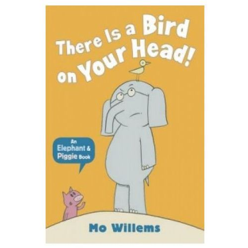 There is a Bird on Your Head (9781406348248)