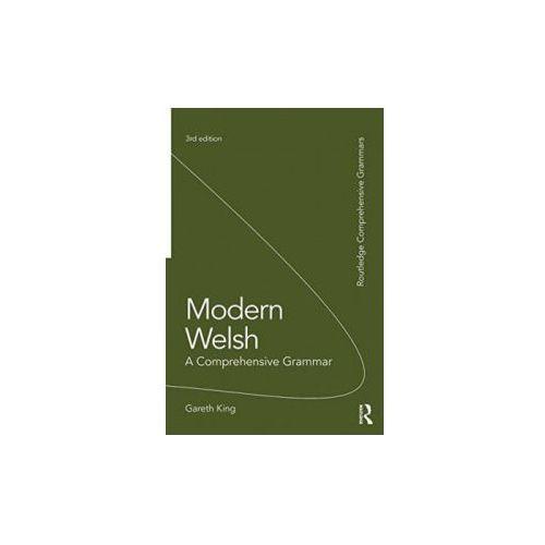 Modern Welsh: A Comprehensive Grammar (9781138826304)