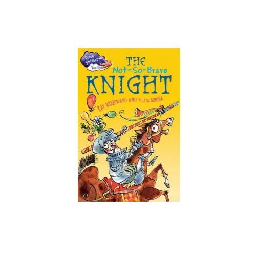 Race Further with Reading: The Not-So-Brave Knight