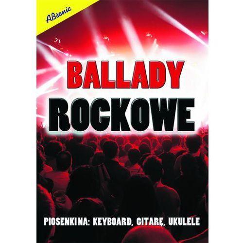 An ziemlański roman ″ballady rockowe″ piosenki na: keyboard, gitare, ukulele