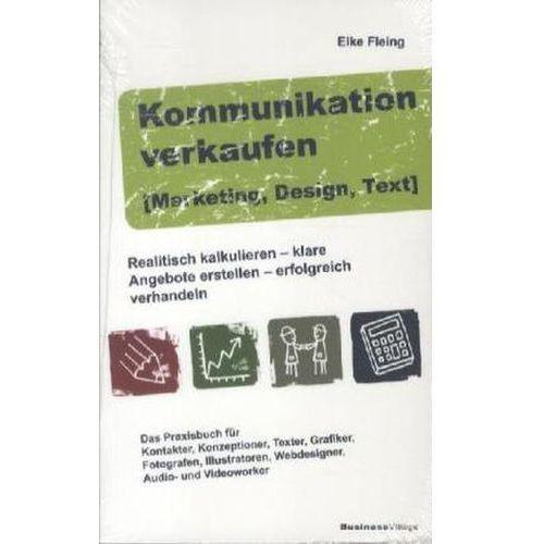 Kommunikation verkaufen, Marketing, Design, Text Fleing, Elke